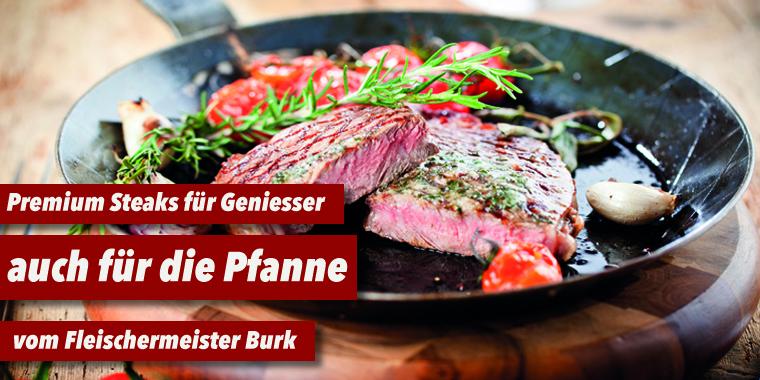 steaks f r pfanne grill online bestellen fleischerei burk online shop